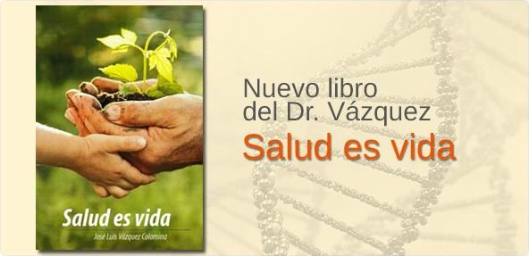Nuevo libro del Doctor Vázquez: Salud es vida